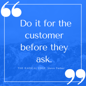 that-kind-of-observant-do-it-for-the-customer-before-they-ask-approach-is-just-the-way-we-do-business-1