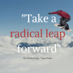 Getting Your Radical Edge