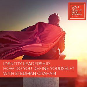 LIJ 32   Identity Leadership