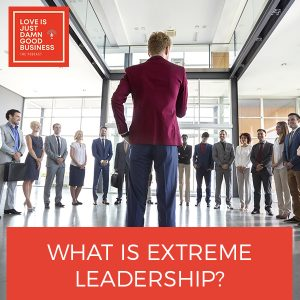 LIJ 40   Extreme Leadership