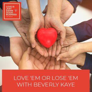 LIJ 61 Beverly Kaye | Employee Retention