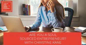 LIJ 64 | Soul Sourced Entrepreneur