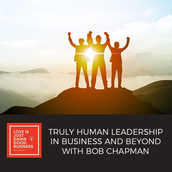 LIJ 66 | Human Leadership